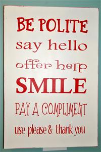 Good Manners Pay Off