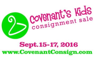 Sept. 15 – 17, 2016: Covenant Kids Consignment Sale