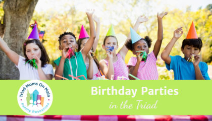 Triad Birthday Parties: Services and Venues