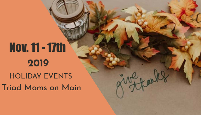 Triad Holiday Events: Nov. 11 – 17, 2019